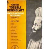 Cantor Yosselle Rosenblatt Sings Cantorial Favorites - Volume 4 LP