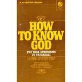 How To Know God - The Yoga Aphorisms