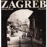 Zagreb - moj grad