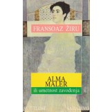 Alma Maler (Mahler) ili umjetnost zavođenja