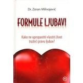 Formule ljubavi - Kako ne upropastiti vlastiti život tražeći pravu ljubav
