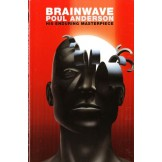 Brainwave: His Enduring Masterpiece