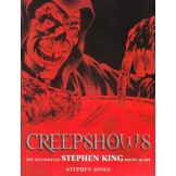 Creepshows. The Illustrated Stephen King Movie Guide