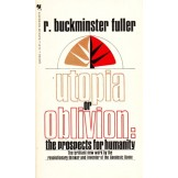 Utopia or Oblivion - The Prospects of Humanity