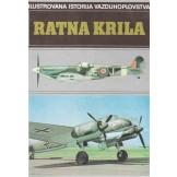 Ilustrirana istorija vazduhoplovstva - Ratna krila