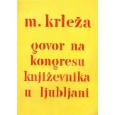 Govor na kongresu književnika u Ljubljani