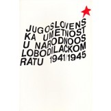 Jugoslovenska umetnost u narodnooslobodilačkom ratu 1941/1945