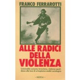 Alle Radici della violenza