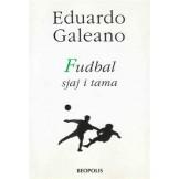 Fudbal - Sjaj i tama