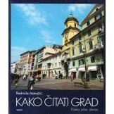 Kako čitati grad - Rijeka jučer, danas
