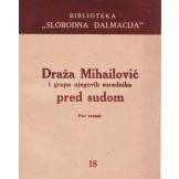 Draža Mihailović pred vojnim vijećem
