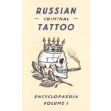 Russian Criminal Tattoo Encyclopedia - Volume 1
