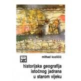 Historijska geografija istočnog Jadrana u starom vijeku
