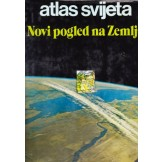 Atlas svijeta - Novi pogled na zemlju