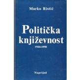 Politička književnost (za ovu Jugoslaviju) 1944 - 1958