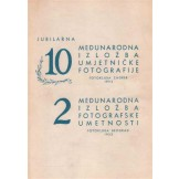 10. međunarodna izložba umjetničke fotografije i 2. fotografske umetnosti - katalog