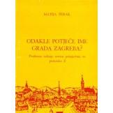 Odakle potječe ime grada Zagreba?
