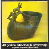 40 godina arheoloških istraživanja u sjeverozapadnoj Hrvatskoj
