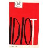 Idiot - Katalog predstave