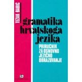Gramatika hrvatskog jezika - Priručnik za osnovno jezično obrazovanje