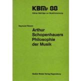 Arthur Schopenhauers Philosophie der Musik