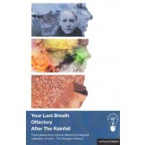 Your Last Breath / Olfactory / After The Rainfall