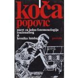 Nacrt za jednu fenomenologiju iracionalnog & Hronika lumbaga