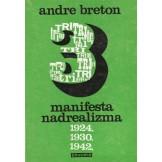 3 manifesta nadrealizma - 1924., 1930., 1942.