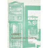Kabinet muzičkih automata - zbirka Ivan Gerersdorfer - katalog
