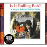 Is It Rolling Bob? - A Reggae Tribute To Bob Dylan (2CD)