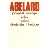 Povijest nevolja / Etika / Pisma Abelarda i Helioze
