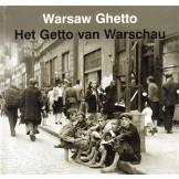 Warsaw Ghetto / Het Getto van Warschau