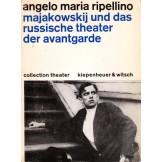 Majakowskij und das Russische Theater der Avantgarde