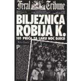 Bilježnica Robija K. - 101 priča za lakunoć djeco