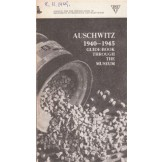 Auschwitz 1940-1945 - Guide-book Through the Museum