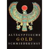 Altagiptische Gold Schmeidekunst