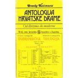 Antologija hrvatske drame od ilirizma do moderne