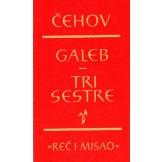 Galeb / Tri sestre