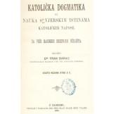 Katolička dogmatika ili nauka o vjerskim istinama, katoličkim napose
