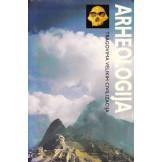 Arheologija - Tragovima velikih civilizacija