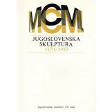 Jugoslovenska skulptura 1870-1950