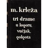 Tri drame - U logoru, Vučjak, Golgota
