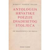Antologija hrvatske poezije dvadesetog stoljeća - od Kranjčevića do danas