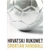 Hrvatski rukomet / Croatian Handball