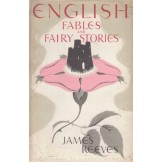 English Fables and Fairy Stories
