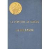La peinture en Europe - La Hollande