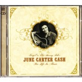 Keep On The Sunny Side: June Carter Cash- Her Life In Music (2CD)