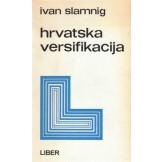 Hrvatska versifikacija - Narav, povijest, veze