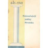 641-1941 najznačajniji jubilej Hrvatske