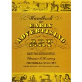 Handbook of Early Advertising Art - Mainly from American Sources, Pictoral Volume